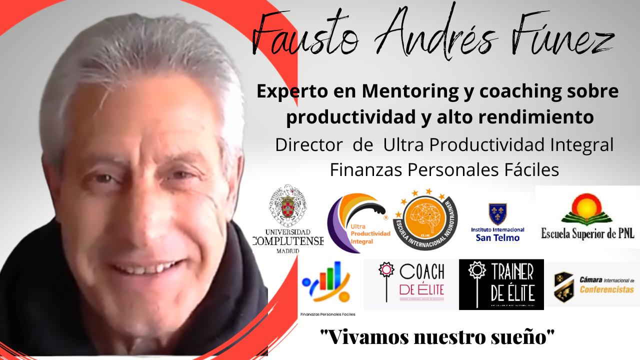 Fausto Andrés revela las Acciones que Generan Resultados para alcanzar el equilibrio pleno