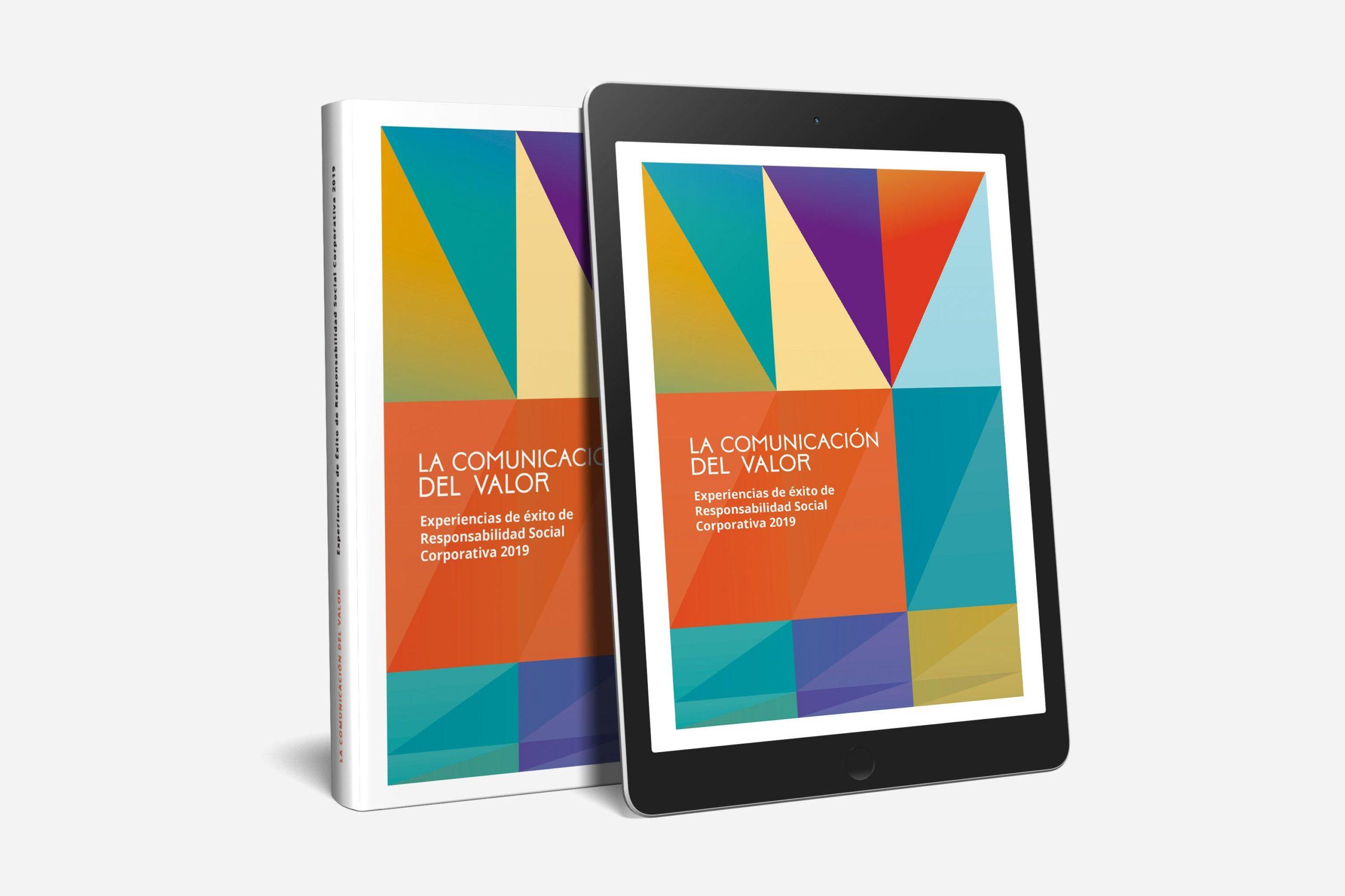 """EL IIVC publica """"La Comunicación del Valor; Experiencias de éxito de Responsabilidad Social Corporativa"""""""