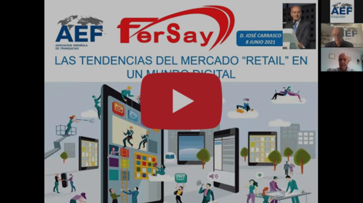 """Fersay participa en un webinar sobre """"Retail-comercio en el mundo Digital"""" organizado por la AEF"""